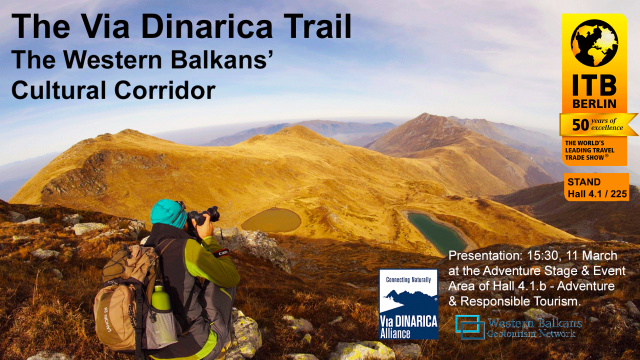 Via Dinarica Trail and the Western Balkans Network ITB 2016